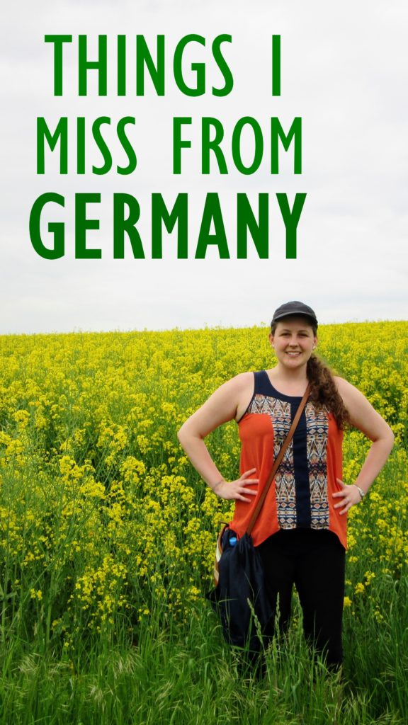 50 things I miss from Germany.