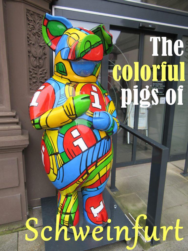 Read about the Schwein (pigs) of Schweinfurt, Germany.