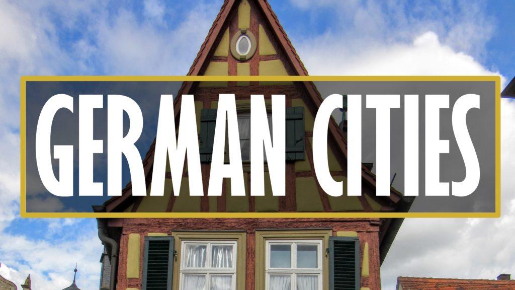 German Cities. | My Meena Life