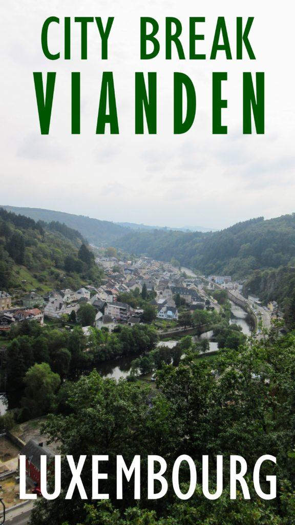 City Break in Vianden, Luxembourg. | My Meena Life