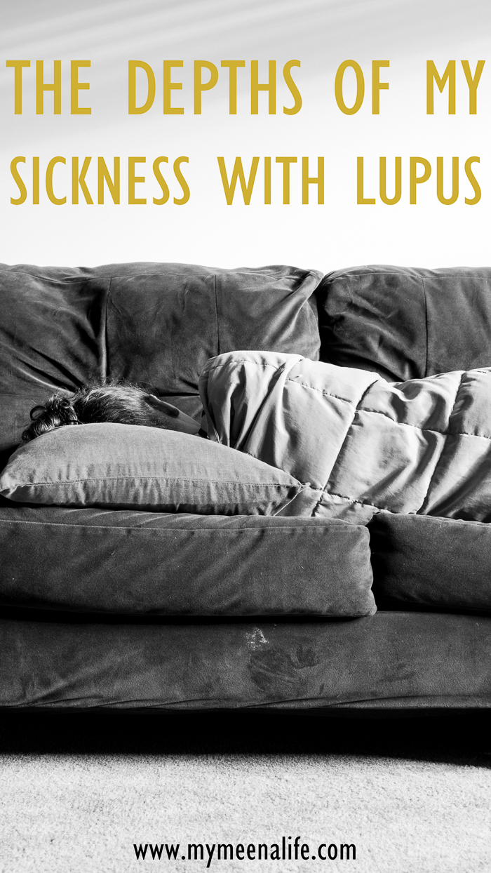 In the Depths of My Sickness with Lupus (and Learning to Put My Health First). | Life with lupus. | Lupus flare. | Chronic illness. | What is it like to have lupus? | What is it like to be chronically ill? | Living with lupus. | Lupus warrior. | Lupie.