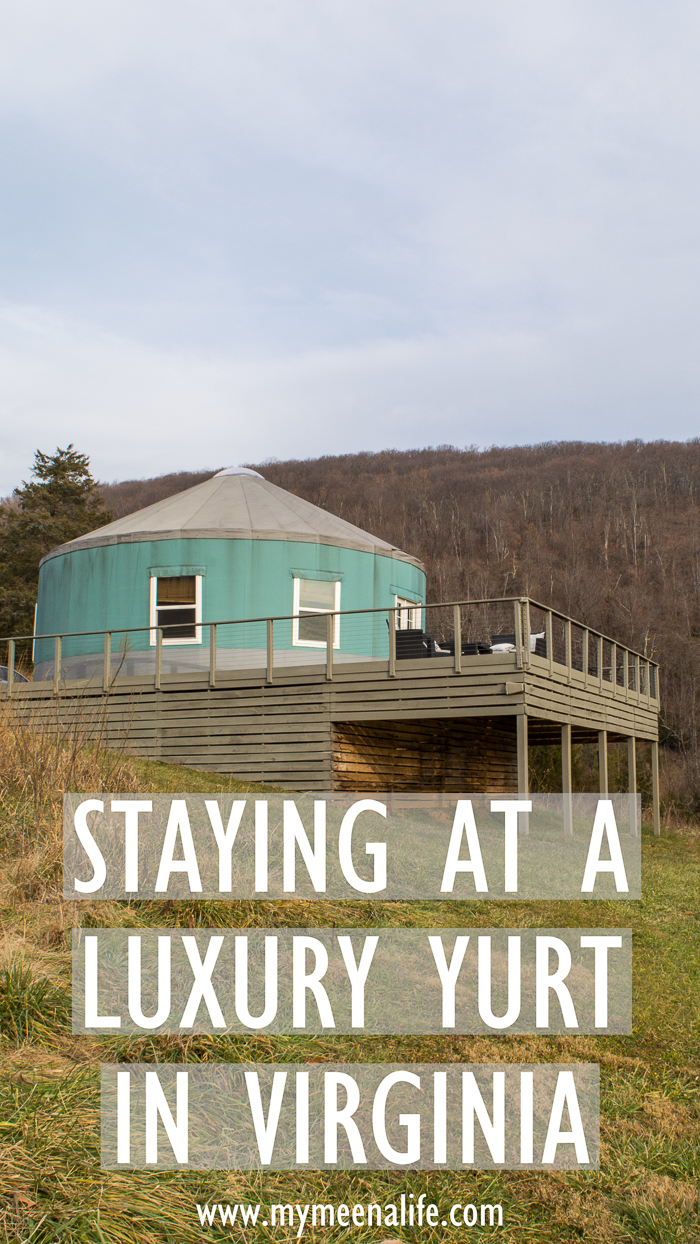 Our Anniyurtsary – Staying at a Luxury Yurt in Afton, Virginia. #yurt #vacation #glamping #VirginiaTravel #travel