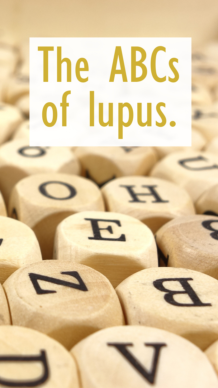 The Abcs Of Lupus Or 26 Things About Lupus My Meena Life